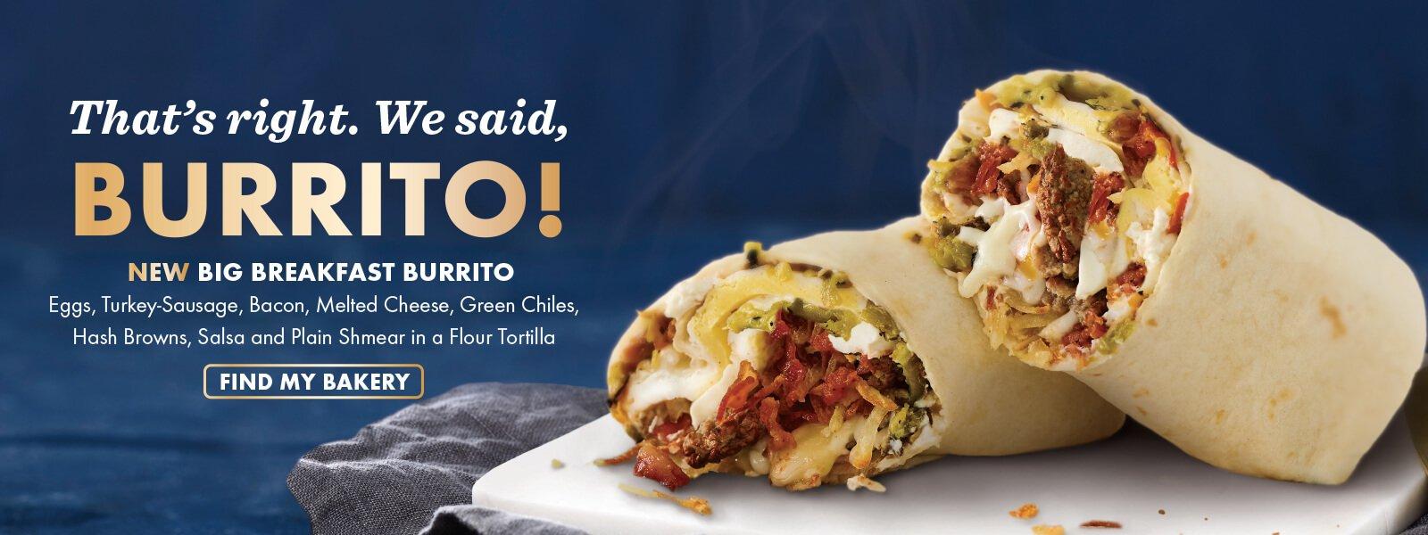 New Big Breakfast Burrito at Noah's