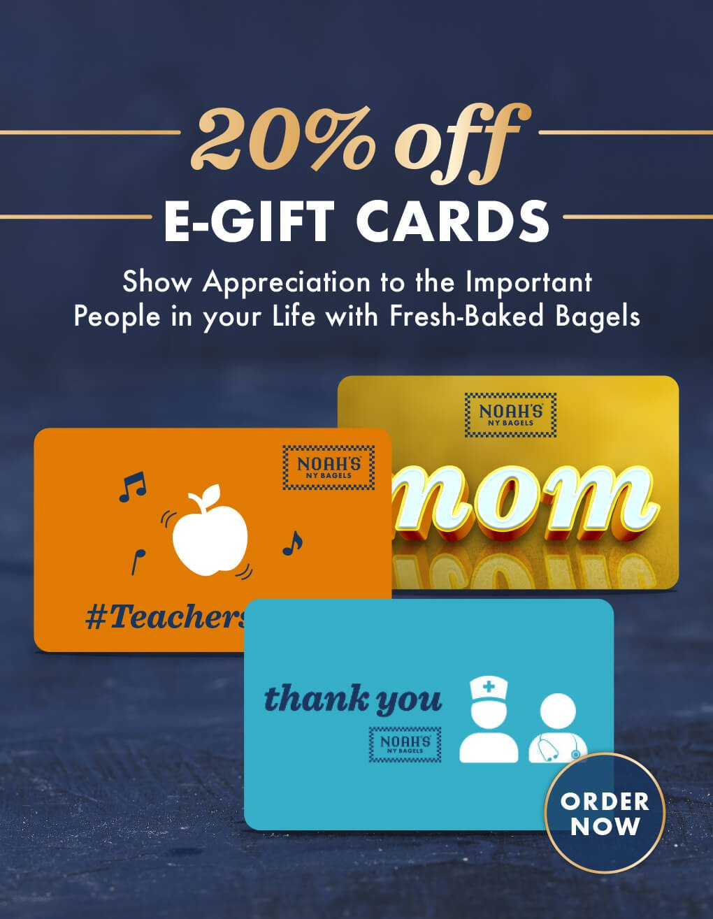 20% Off E-Gift Cards to Show Your Appreciation
