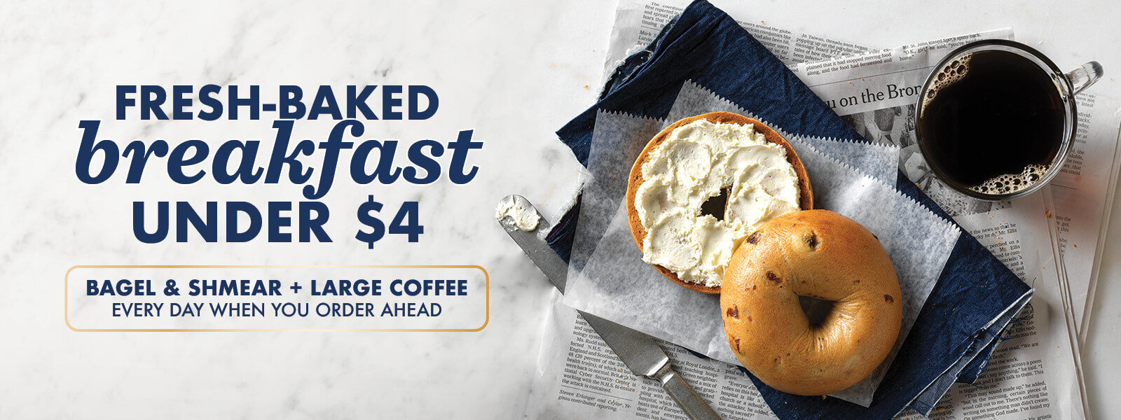 Fresh-Baked Breakfast Under $4 – Bagel & Shmear with Large Iced Coffee Every Day when you Order Ahead in the App at Noah's NY Bagels