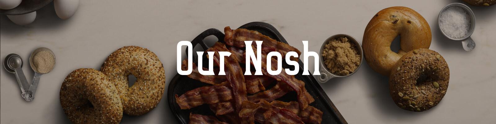 Our Nosh header